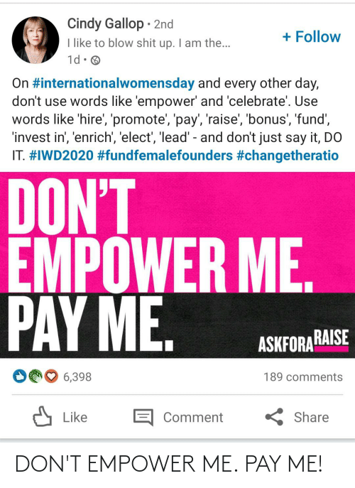 Girl Memes: DON'T EMPOWER ME. PAY ME!