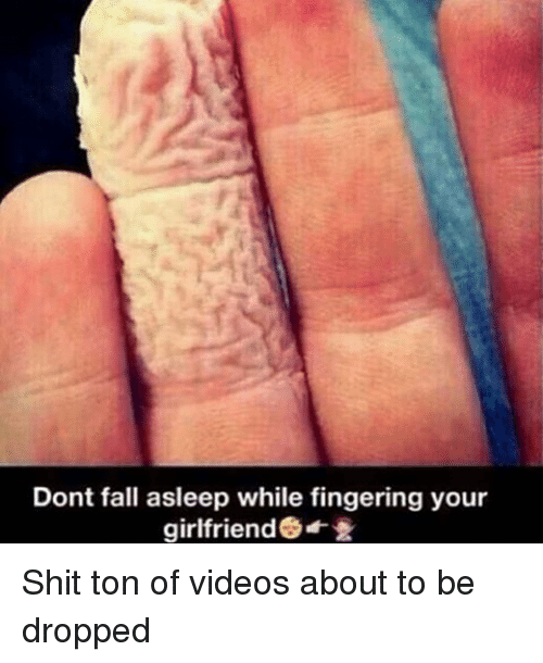 Remarkable phrase Don t fall asleep fingering your girl was under
