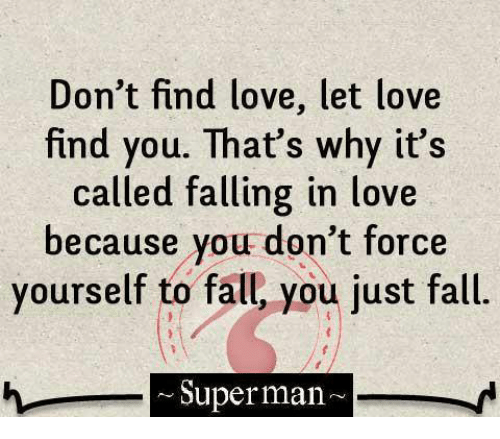 Love Finds You Quote: 25+ Best Memes About Superman And Fall