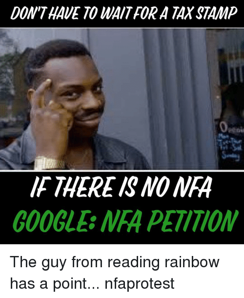 dont have to waitfor a taxstamp if there mpa c00gle 14093264 🅱 25 best memes about reading rainbow reading rainbow memes