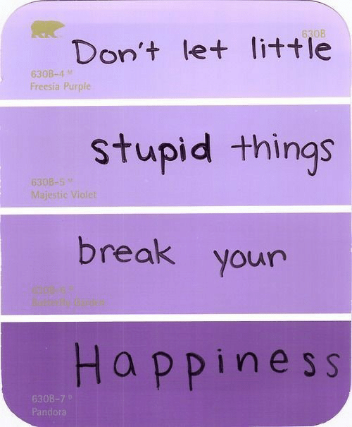 violet: Don't let little  stupid things  break your  Happines s  630B-4  Freesia Purple  Majestic Violet  630  Pando