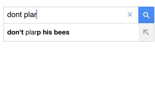 Dank Memes, Bees, and Dont Plarp His Bees: dont pla  don't plarp his bees