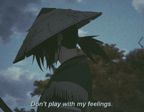 dont-play: Don't play with my feelings.