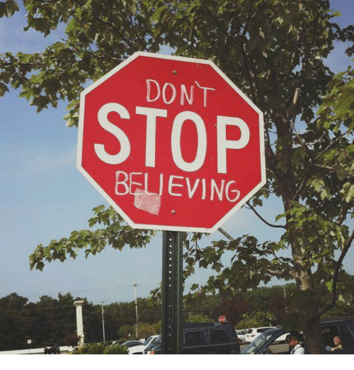 Don't Stop Believing: DONT  STOP  BELIEVING