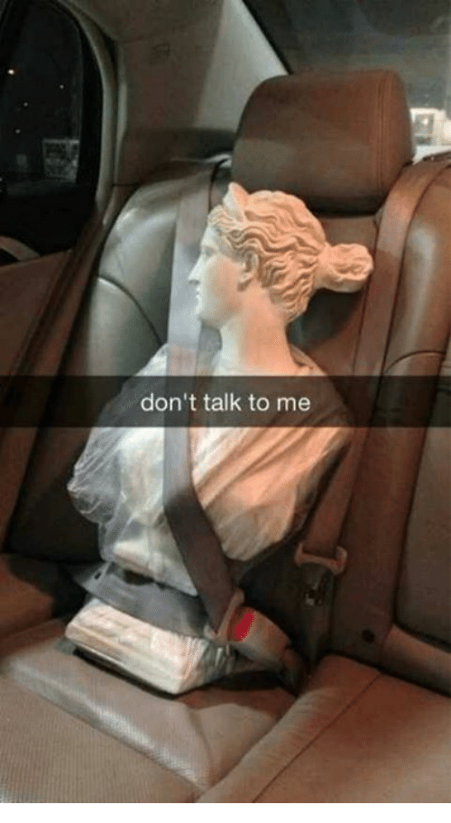 Classical Art, Don't Talk to Me, and  Dont: don't talk to me