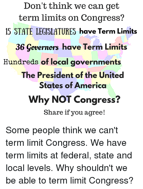 the debate over the term limits of the president and the congress in the us Should congress have term limits same corrupt politicians serving over and over again in congress they implemented term limits on the president.