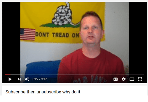 Youtube Snapshots, Tread, and Dont Tread On: DONT TREAD ON  Subscribe then unsubscribe why do it  r 1