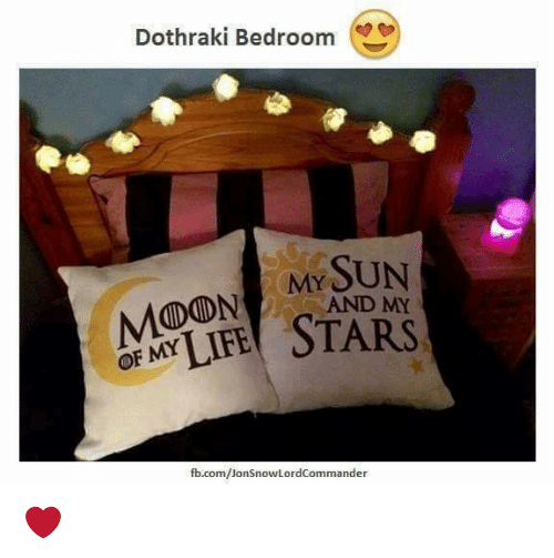Memes, Dothraki, and 🤖: Dothraki Bedroom  MY SUN  fb.com/Jon SnowLordcommander ❤