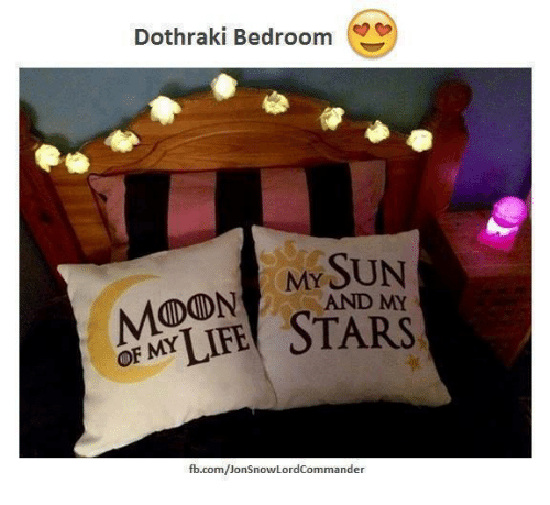 Memes, Dothraki, and 🤖: Dothraki Bedroom  MY SUN  MODON AND MY  fb.com/Jon SnowLordCommander