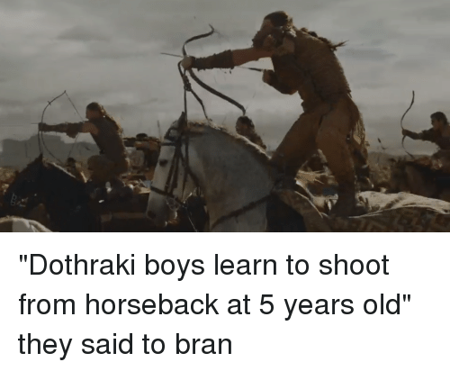 Game of Thrones, Dothraki, and Old