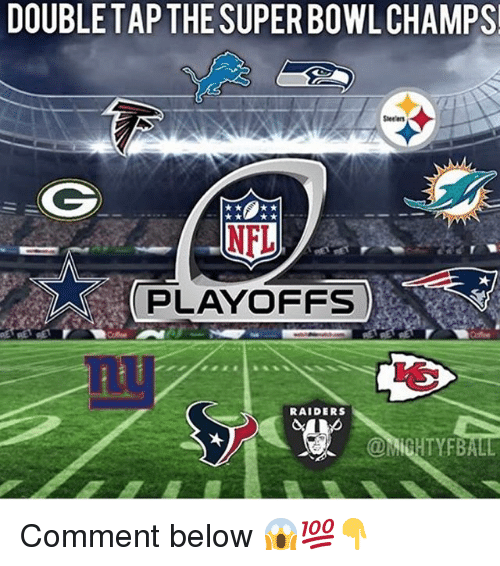 Memes, Nfl, and NFL Playoffs: DOUBLE TAP THE SUPER BOWL CHAMPS!  Steelers  NFL  PLAYOFFS  RAIDERS Comment below 😱💯👇