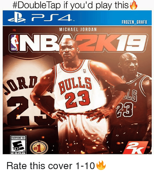 Frozenness:  #DoubleTap if you'd play this  FROZEN_GRAFX  MICHAEL JORDAN  BA 1  NBA  EVERYONE 10+  ESRB Rate this cover 1-10🔥