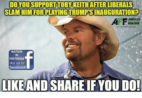 facebook likes: DOYOUSUPPORTTOBYKEITHAFTERLIBERALS t  SLAM HIM FOR PLAYING TRUMPTSINAUGURATION?  AMERICAS  FIGHTERS  NATION  IN  DISTRESS  like us on  facebook  LIKE AND SHARE IF YOU DO!