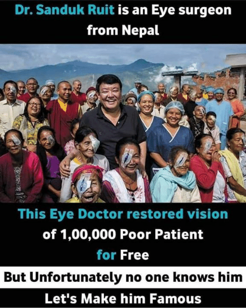 Nepal: Dr. Sanduk Ruit is an Eye surgeon  from Nepal  This Eye Doctor restored vision  of 1,00,000 Poor Patient  for Free  But Unfortunately no one knows him  Let's Make him Famous