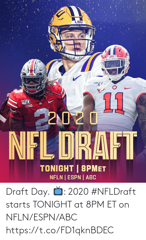 draft: Draft Day.  📺: 2020 #NFLDraft starts TONIGHT at 8PM ET on NFLN/ESPN/ABC https://t.co/FD1qknBDEC