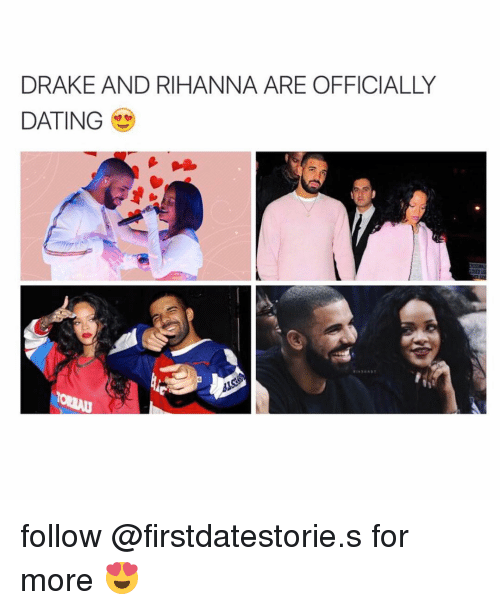 Rihanna and Drake Are Dating Again He Still Loves Her and