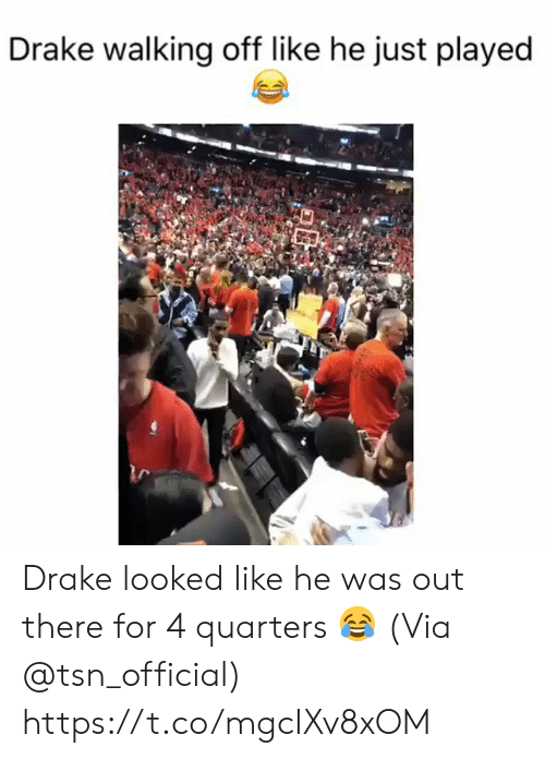 drake walking: Drake walking off like he just played Drake looked like he was out there for 4 quarters 😂  (Via @tsn_official) https://t.co/mgcIXv8xOM