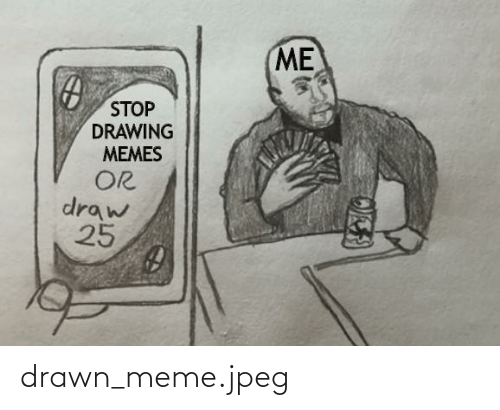 drawn: drawn_meme.jpeg