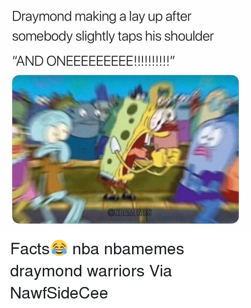 "Lay Up: Draymond making a lay up after  somebody slightly taps his shoulder  ""AND ONEEEEEEEEE!!!!"" Facts😂 nba nbamemes draymond warriors Via ‪NawfSideCee‬"