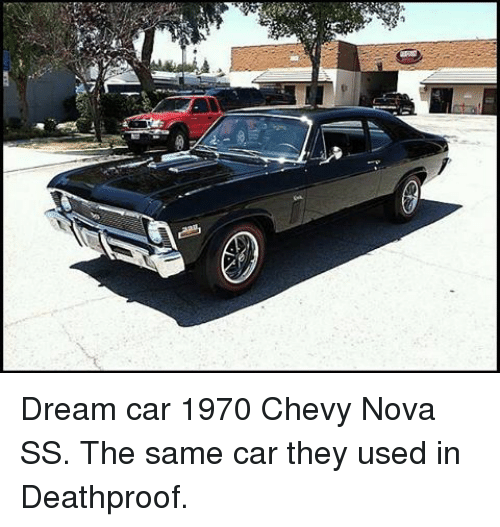 Dream Car 1970 Chevy Nova Ss The Same Car They Used In