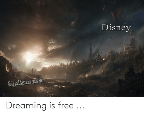 dreaming: Dreaming is free ...