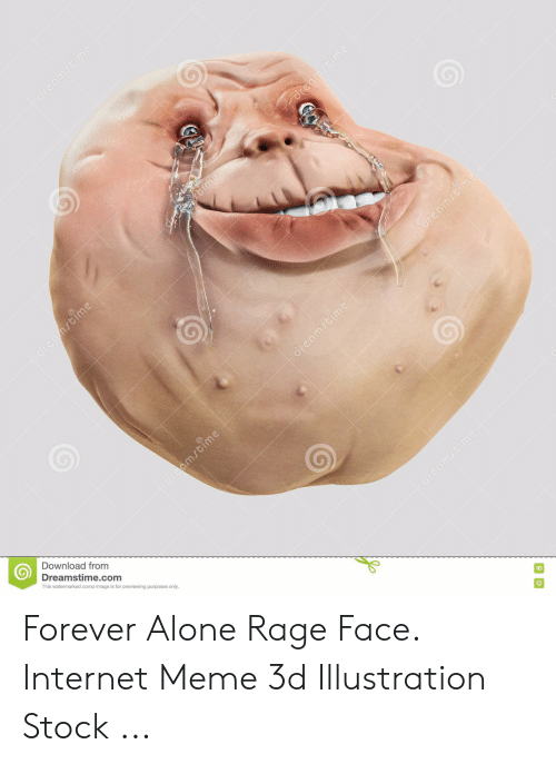 Forever Alone Rage Face: dreamstime  ftime  dreanstime  dreamstime  draamstime  Download from  Dreamstime.com  This watermarked comp image is for previewing purposes only.  dreamstime  dreamstime  dreamstime Forever Alone Rage Face. Internet Meme 3d Illustration Stock ...