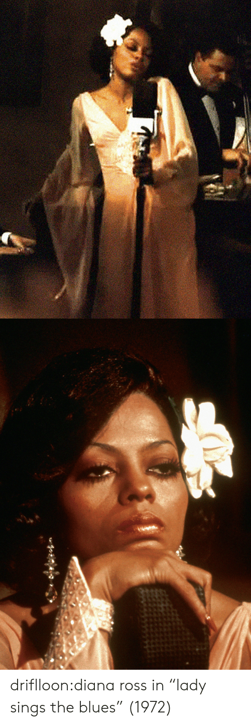 """Blues: driflloon:diana ross in""""lady sings the blues"""" (1972)"""