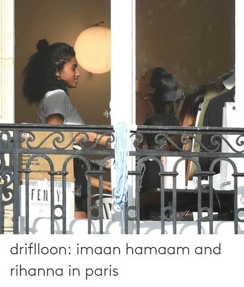 Rihanna: driflloon:  imaan hamaam and rihanna in paris