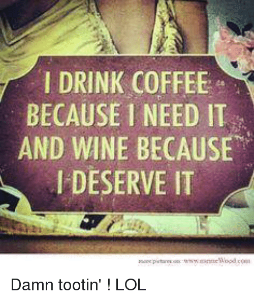 Need Coffee Funny Meme : Funny wine memes of on sizzle white people