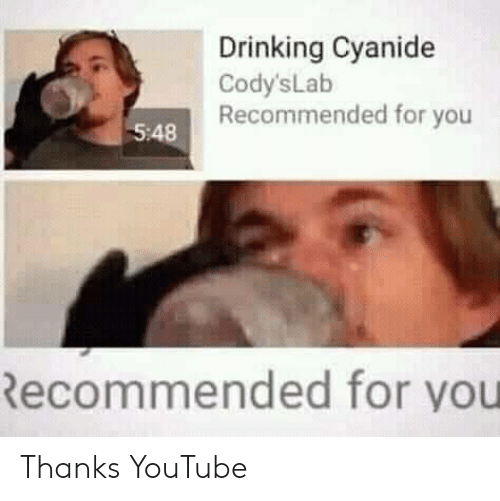cyanide: Drinking Cyanide  Cody'sLab  Recommended for you  5:48  Recommended for you Thanks YouTube