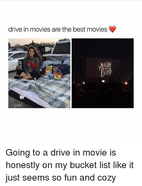 best movies: drive in movies are the best movies  EAUIY  AND THE Going to a drive in movie is honestly on my bucket list like it just seems so fun and cozy