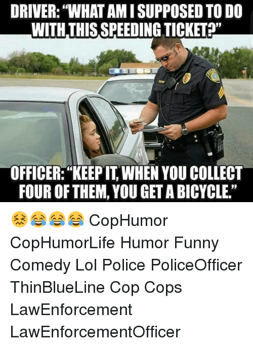 Funny Police Wife Meme : Best memes about speeding ticket