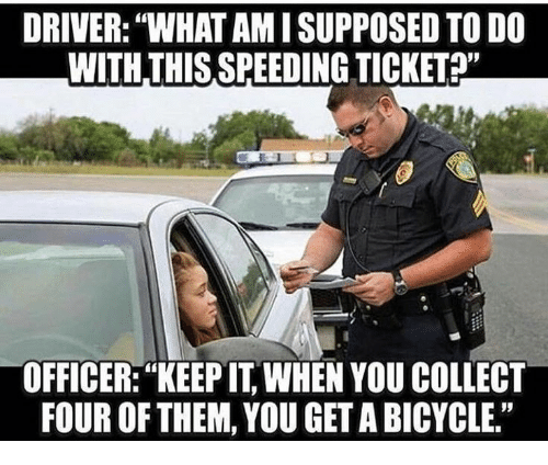officer how can you ticket me for speeding when i see cops speeding all the time How can the cops prove you were speeding you were doing that speed by doing so you accepted the cops the ticket, other police officers that.