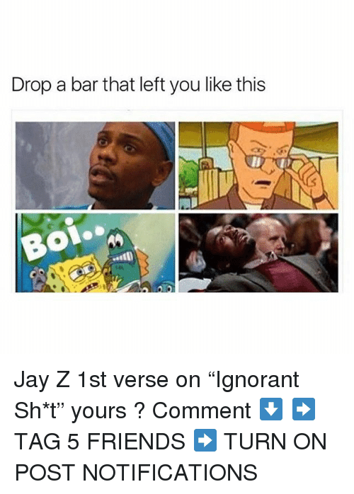 """Friends, Jay, and Jay Z: Drop a bar that left you like this Jay Z 1st verse on """"Ignorant Sh*t"""" yours ? Comment ⬇️ ➡️ TAG 5 FRIENDS ➡️ TURN ON POST NOTIFICATIONS"""