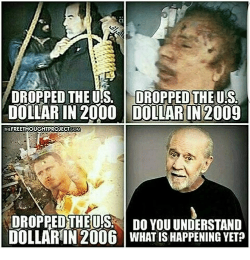 us dollar: DROPPED THE US  DROPPED THE US,  DOLLAR IN 2000 DOLLAR IN 2009  THE  FREETHOUGHTPROJECT  DROPPED THEUS DO YOU UNDERSTAND  DOLLARIN 2006 WHAT IS HAPPENING YET