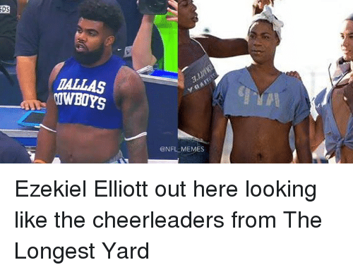 ezekiel-elliott: DS  DALLAS  OWBOYS  @NFL MEMES Ezekiel Elliott out here looking like the cheerleaders from The Longest Yard