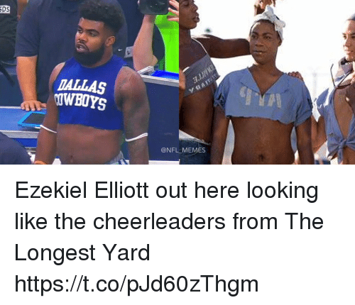 ezekiel-elliott: DS  DALLAS  OWBOYS  @NFL MEMES Ezekiel Elliott out here looking like the cheerleaders from The Longest Yard https://t.co/pJd60zThgm