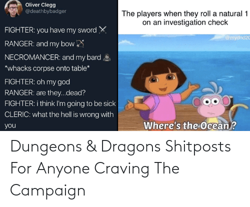 dungeons: Dungeons & Dragons Shitposts For Anyone Craving The Campaign