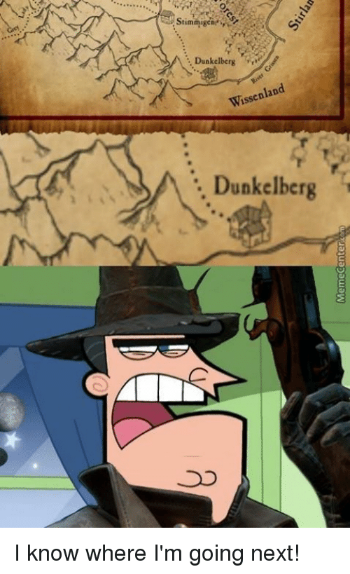 Memes, 🤖, and Next: Dunkelberg  land  Wissen Dunkelberg I know where I'm going next!