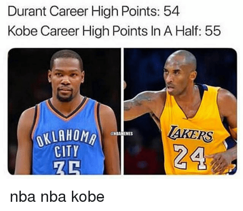 Basketball, Nba, and Sports: Durant Career High Points: 54  Kobe Career High Points In A Half: 55  TAKERS  NBAMEMES  CITY nba nba kobe