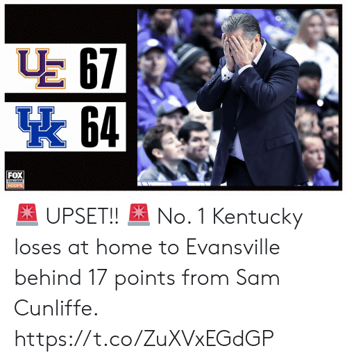 Kentucky: E 67  64  FOX  HOOPS 🚨 UPSET!! 🚨   No. 1 Kentucky loses at home to Evansville behind 17 points from Sam Cunliffe. https://t.co/ZuXVxEGdGP