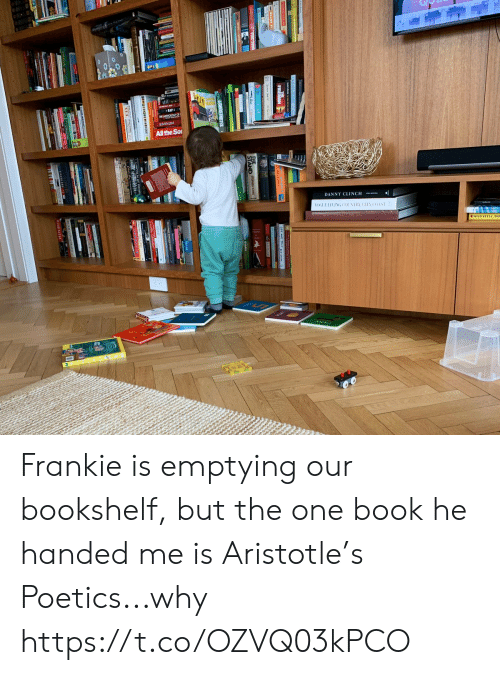 d&d: E ANTOLOGYO  EMIN3M  All the So  DANNY CLINCH  OGUELIVING COUNTRY CITY  COAST  GOMTE FOPTRS202016  MAD  D D Frankie is emptying our bookshelf, but the one book he handed me is Aristotle's Poetics...why https://t.co/OZVQ03kPCO