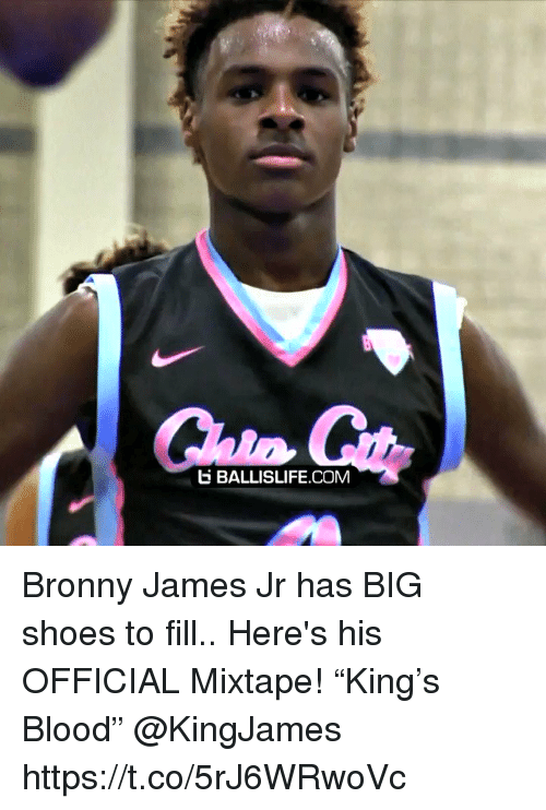 "Mixtape: E BALLISLIFE COM Bronny James Jr has BIG shoes to fill.. Here's his OFFICIAL Mixtape! ""King's Blood"" @KingJames https://t.co/5rJ6WRwoVc"