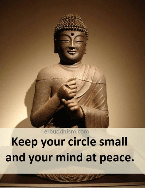 Buddhism: e-buddhism.com  Keep your circle small  and your mind at peace.