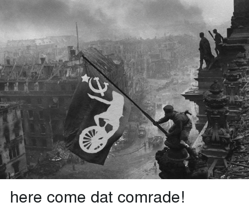 e-here-come-dat-comrade-2412965.png