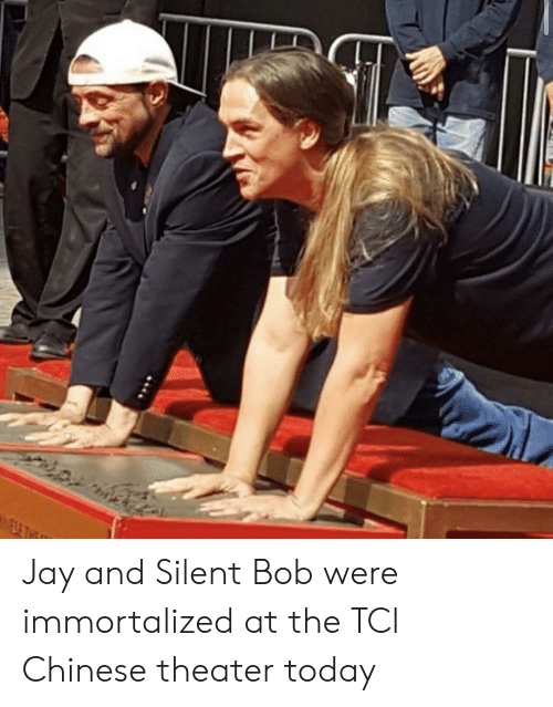jay and silent bob: E THI Jay and Silent Bob were immortalized at the TCl Chinese theater today