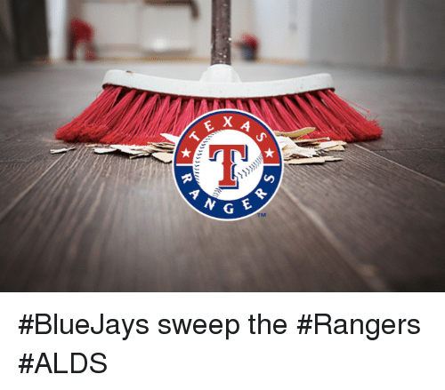 Mlb, Rangers, and Bluejays: E X A  N G E #BlueJays sweep the #Rangers #ALDS