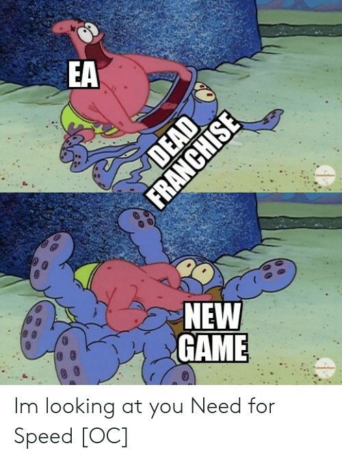 looking at you: EA  edon  NEW  GAME  dnldon  DEAD  FRANCHISE Im looking at you Need for Speed [OC]