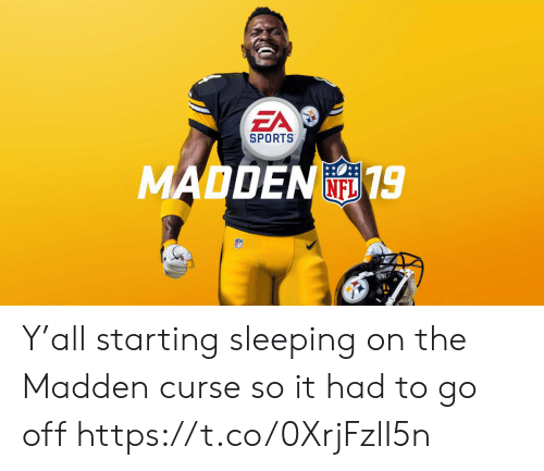 madden: EA  SPORTS  MADDEN19  FL Y'all starting sleeping on the Madden curse so it had to go off https://t.co/0XrjFzlI5n