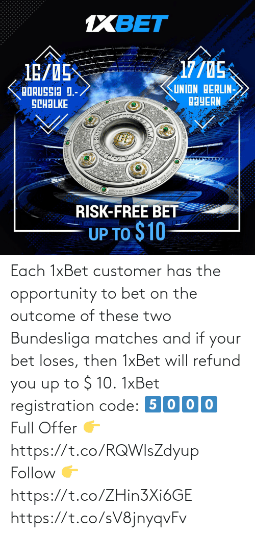 You Up: Each 1xBet customer has the opportunity to bet  on the outcome of these two Bundesliga matches and if your bet loses, then 1xBet will refund you up to $ 10.  1xBet registration code: 5⃣0⃣0⃣0⃣  Full Offer 👉 https://t.co/RQWlsZdyup  Follow 👉 https://t.co/ZHin3Xi6GE https://t.co/sV8jnyqvFv